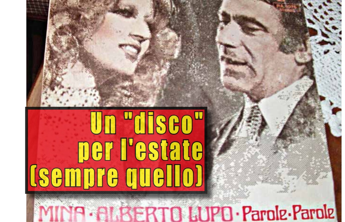 UN DISCO PER L'ESTATE (SEMPRE QUELLO)